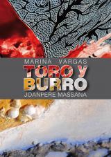Toro y Burro. Marina Vargas y Joanpere Massana